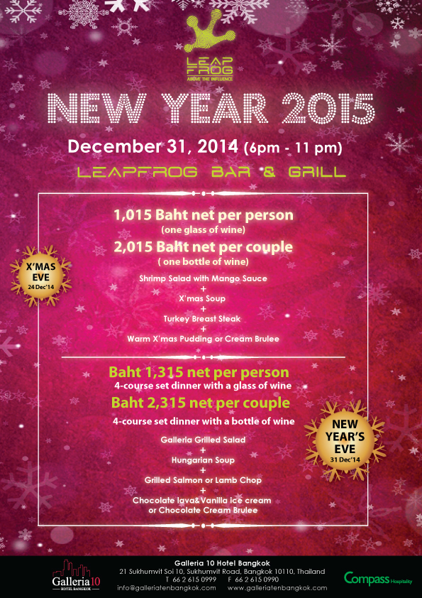 Christmas Eve and New Year's Eve dinner at the Galleria Ten Hotel Bangkok, near the Nana BTS station on Sukhumvit